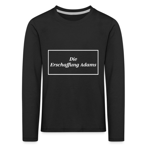 Die Erschaffung Adams - Kinder Premium Langarmshirt