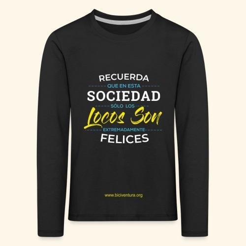 Extremadamente Felices - Camiseta de manga larga premium niño
