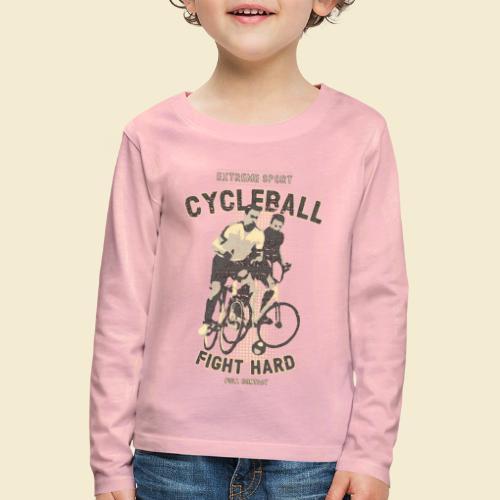 Radball | Fight Hard - Kinder Premium Langarmshirt