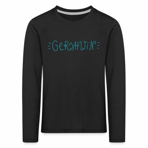 Gershwin - Kinder Premium Langarmshirt