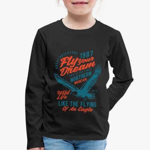 Stehlen Sie Ihren Traum - Kinder Premium Langarmshirt