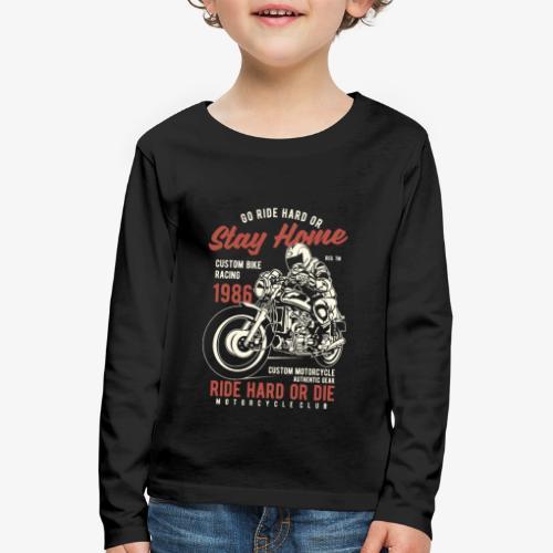 Go Ride Hard - T-shirt manches longues Premium Enfant