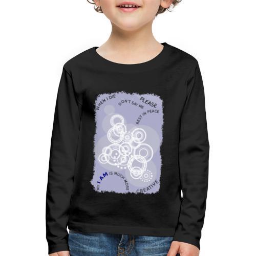 I Am Much More - Maglietta Premium a manica lunga per bambini
