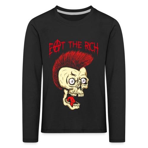 Eat The Rich (For Dark Shirts) - Kinder Premium Langarmshirt