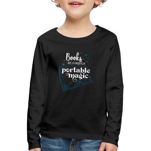 0030 books are unique magic | Magic - Kids' Premium Longsleeve Shirt