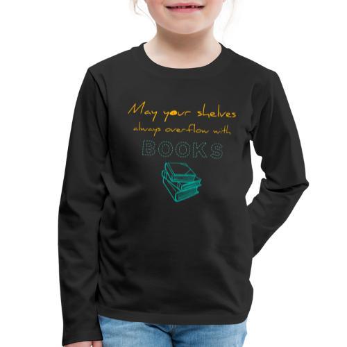 0037 Do the bookshelves always like books? - Kids' Premium Longsleeve Shirt