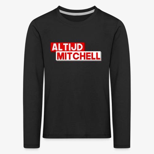 AltijdMitchell - Kinderen Premium shirt met lange mouwen