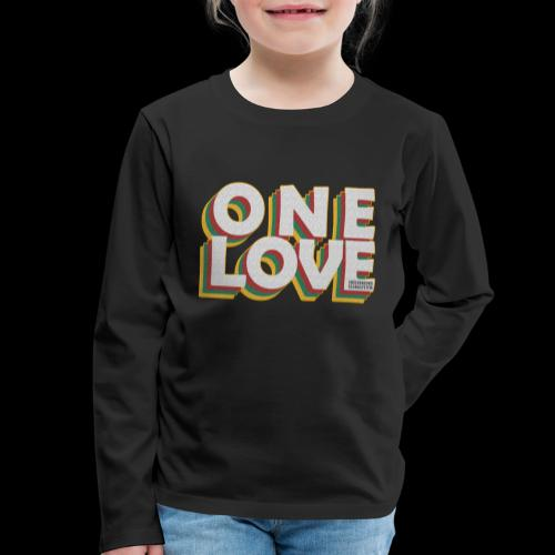 ONE LOVE - Kinder Premium Langarmshirt