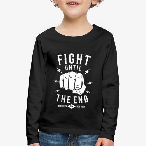 Se battre jusqu'à la fin - T-shirt manches longues Premium Enfant