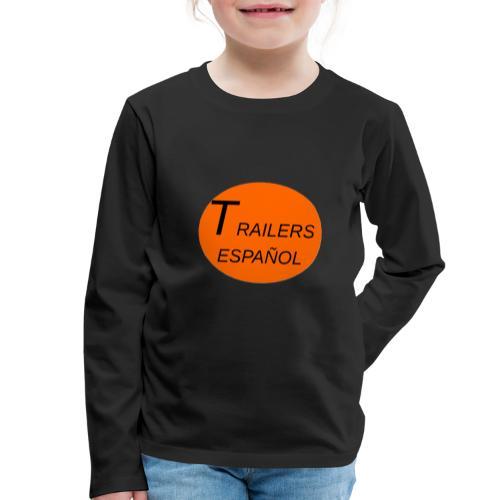 Trailers Español I - Camiseta de manga larga premium niño