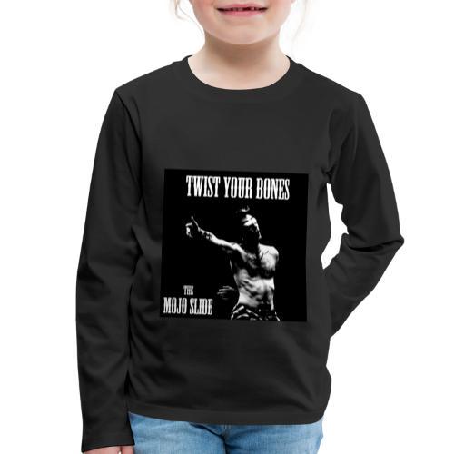 Twist Your Bones - Design 1 - Kids' Premium Longsleeve Shirt