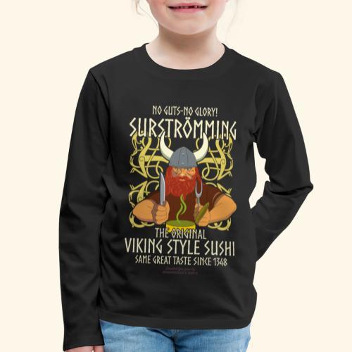 Surströmming Viking Style Sushi - Kinder Premium Langarmshirt