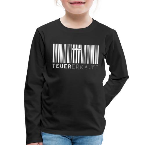 Teuer Erkauft Barcode Jesus Kreuz - Christlich - Kinder Premium Langarmshirt
