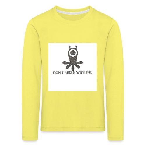 Dont mess whith me logo - Kids' Premium Longsleeve Shirt