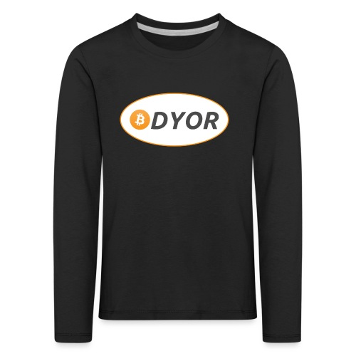DYOR - option 2 - Kids' Premium Longsleeve Shirt