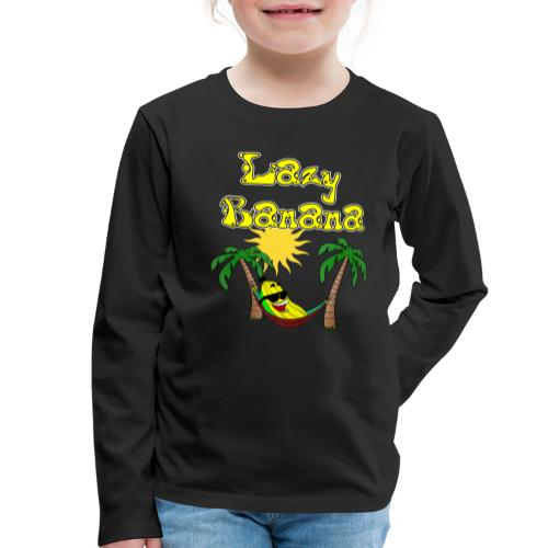 Who is as chilly as the Lazy Banana - Kids' Premium Longsleeve Shirt