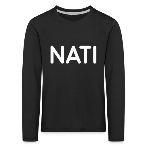 NATI Original - Hvid - Børne premium T-shirt med lange ærmer