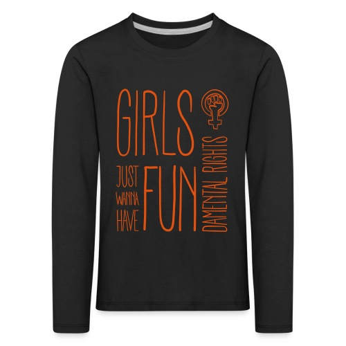 Girls just wanna have fundamental rights - Kinder Premium Langarmshirt