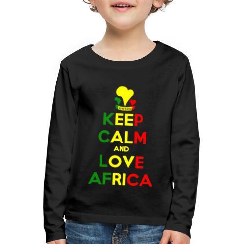 keep calm love africa - T-shirt manches longues Premium Enfant