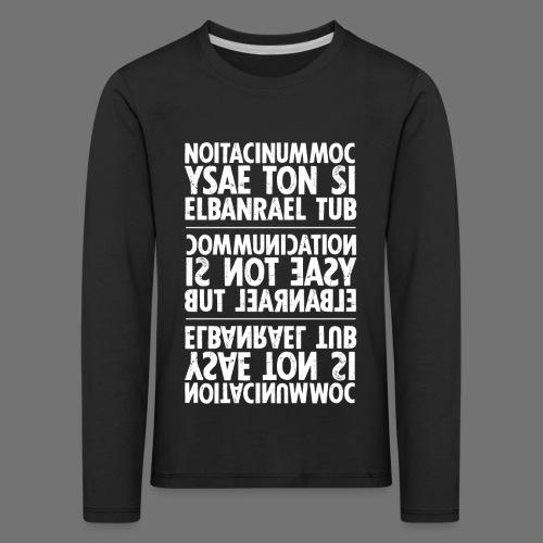 kommunikation hvid sixnineline - Børne premium T-shirt med lange ærmer