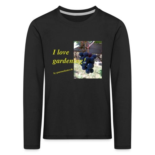 Weintraube - I love gardening - Kinder Premium Langarmshirt