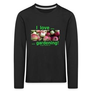 Äpfel - I love gardening! - Kinder Premium Langarmshirt