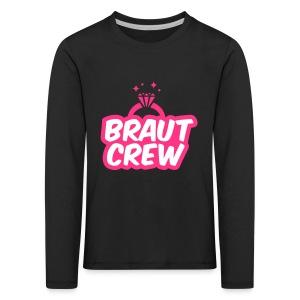Braut Crew - JGA T-Shirt - JGA Shirt - Party - Kinder Premium Langarmshirt