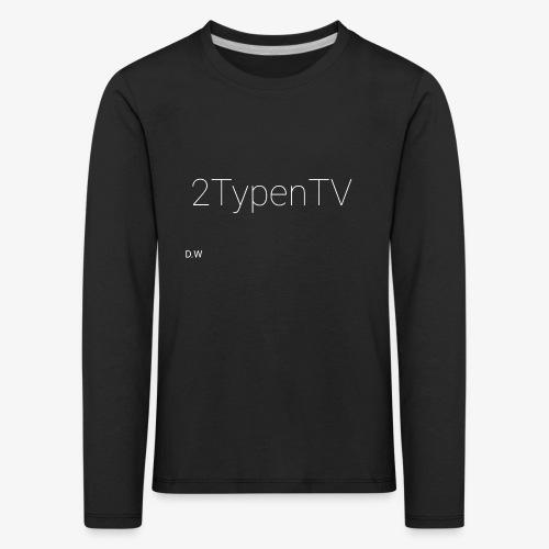 2typenTV - Kinder Premium Langarmshirt