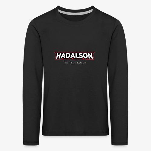 The True Fan Of Hadalson - Kids' Premium Longsleeve Shirt