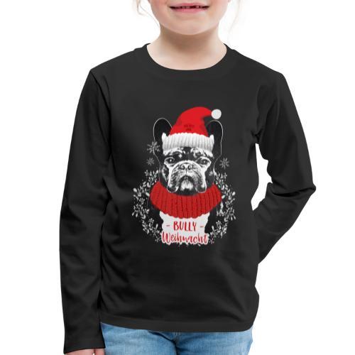 Bully Weihnacht Part 2 - Kinder Premium Langarmshirt