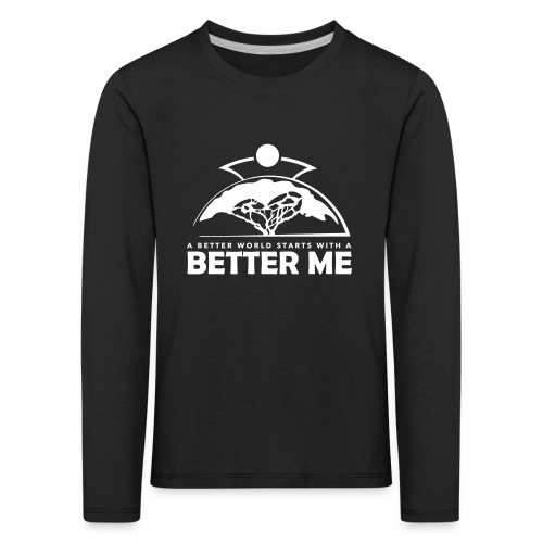 Better Me - White - Kids' Premium Longsleeve Shirt