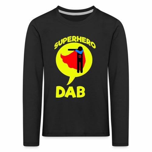 Dab supereroe/ Dab Superhero - Maglietta Premium a manica lunga per bambini