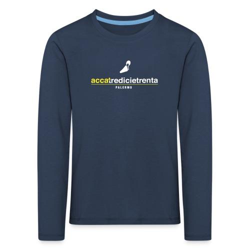 Accatredicietrenta young fondo nero - Maglietta Premium a manica lunga per bambini