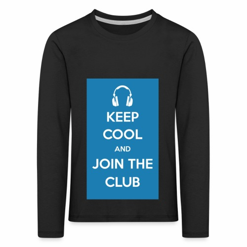 Join the club - Kids' Premium Longsleeve Shirt