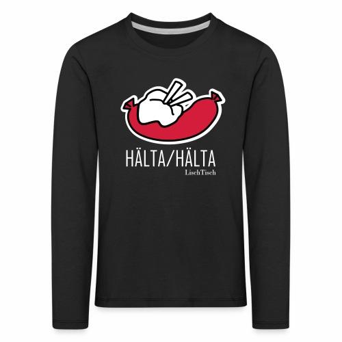 Hälta Hälta - Långärmad premium-T-shirt barn