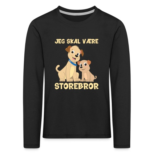 Jeg skal være storebror hvalpe hund gave fødsel - Børne premium T-shirt med lange ærmer