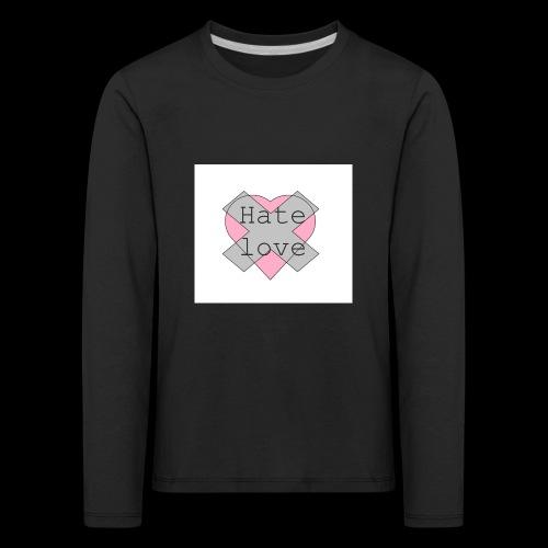 Hate love - Camiseta de manga larga premium niño
