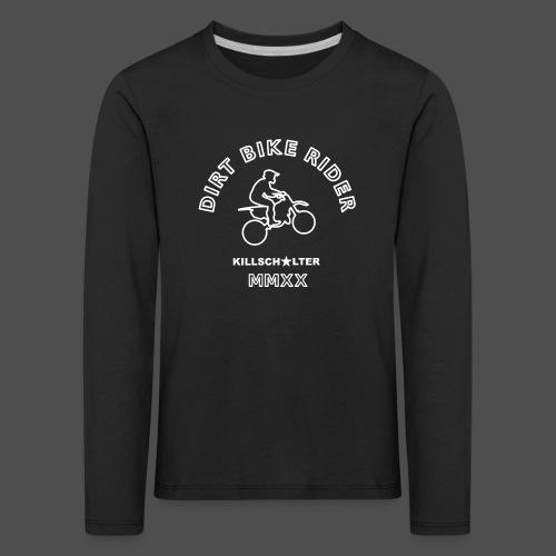 DIRT BIKE RIDER MMXX we - Kids' Premium Longsleeve Shirt