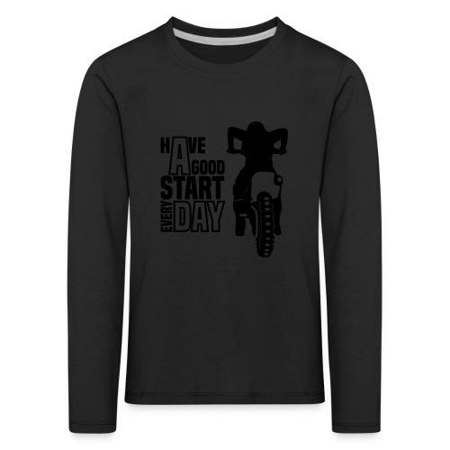 Have a good Start MX (HQ) - Kinder Premium Langarmshirt