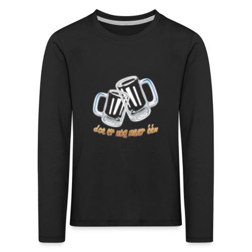Doe er nog maar een Shirt png - Kinderen Premium shirt met lange mouwen
