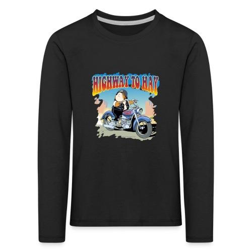Highway to Hay - Kinder Premium Langarmshirt
