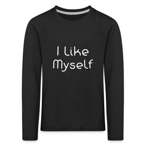 I Like Myself - Maglietta Premium a manica lunga per bambini