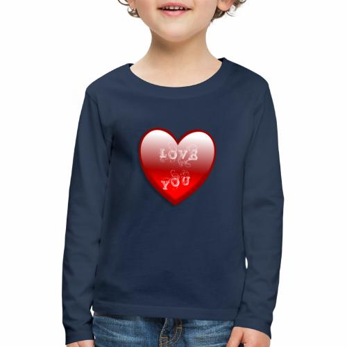 Love You - Kinder Premium Langarmshirt