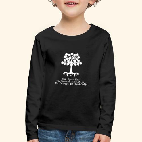 Printed T-Shirt Tree Best Way Invest Money - Maglietta Premium a manica lunga per bambini