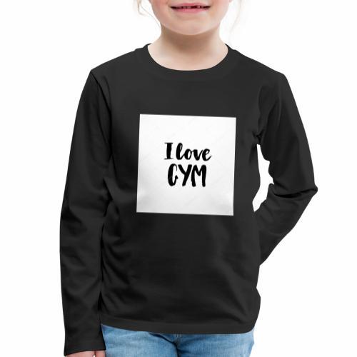 I love gym - Långärmad premium-T-shirt barn
