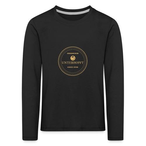 Cronisch Unterhopf - Seit jeher - Kinder Premium Langarmshirt