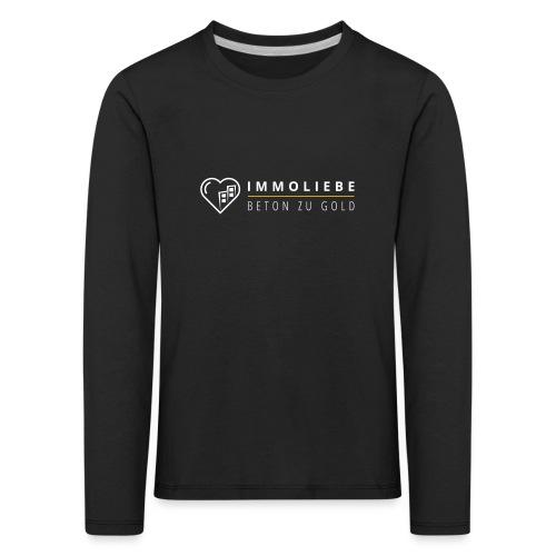 Beton zu Gold mit Immoliebe 💛 - Kinder Premium Langarmshirt