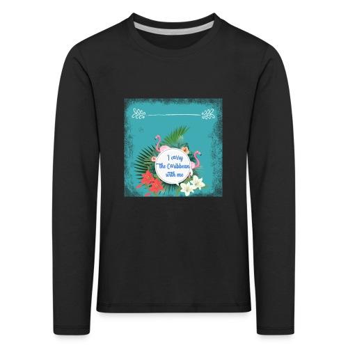 The caribean inside - Camiseta de manga larga premium niño