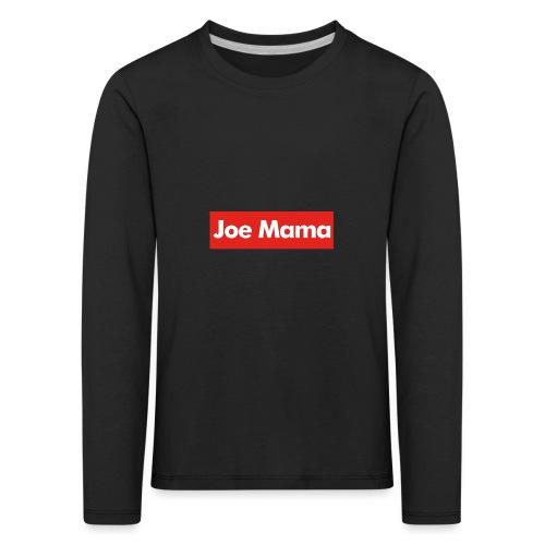 Don't Ask Who Joe Is / Joe Mama Meme - Kids' Premium Longsleeve Shirt