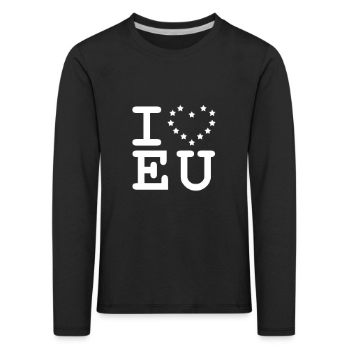 i love EU European Union Brexit - Kids' Premium Longsleeve Shirt